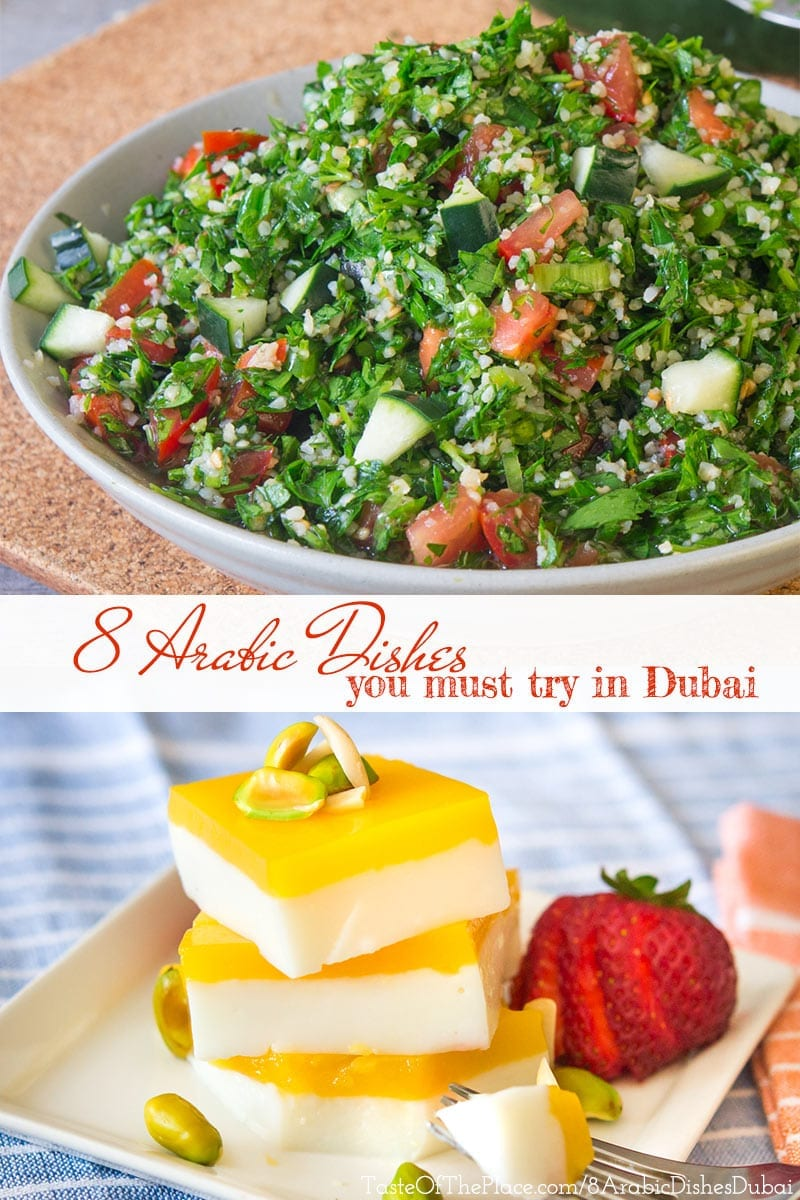 8 Arabic dishes you must try when visiting Dubai.