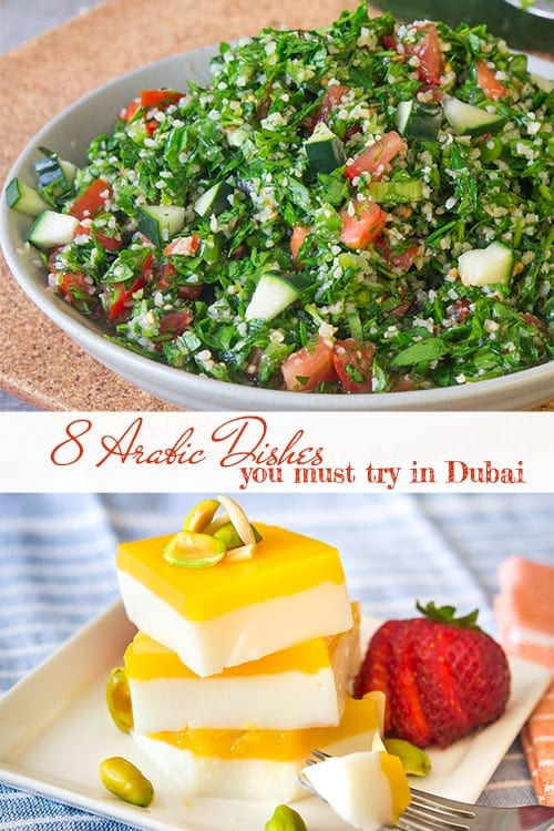 8 Arabic dishes you must try when visiting Dubai
