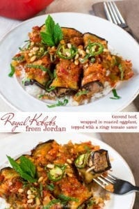Perfectly seasoned beef, rolled in roasted eggplant, drizzled with a savory and spicy tomato sauce, and topped with crunchy pine nuts and aromatic mint leaves, make this Jordanian recipe for Royal Kebabs a true crowd pleaser!
